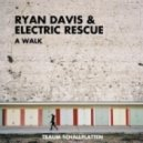 Electric Rescue, Ryan Davis - Stroll (Original Mix)