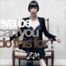 Eva Be - Can You Do This For (Jägermann & Zuckermann Hippie Remix )