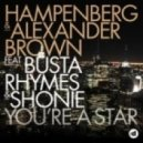 Busta Rhymes, Hampenberg, Alexander Brown, Shonie - You're A Star (Nick Naes Remix)