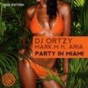 Aria, DJ Ortzy, Mark.M - Party In Miami (2Elements Remix)