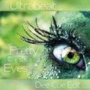Ultrabeat - Pretty Green Eyes (Dee Cue Edit)