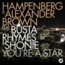 Busta Rhymes, Hampenberg, Alexander Brown, Shonie - You're A Star (Extended)