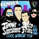 Tommie Sunshine & Disco Fries ft. Kid sister - Cool Without You (Audien Remix)