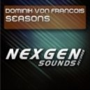 Dominik Von Francois - Seasons (Original Mix)