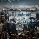 Enterpryse - I'm Free Now (Deenk Remix)