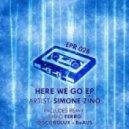 Simone Zino - Here We Go (Discobolux Remix)