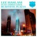 Lee Haslam - Beautiful Place (Dub Mix)