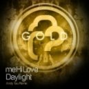 meHiLove - Daylight (Andy Tau Remix)