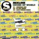 Mixline - House Of World (DJ Fist Remix)
