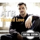 ATB - Twisted Love (Airplay Mix)