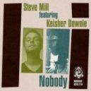 Steve Mill - Nobody (Dub Mix)