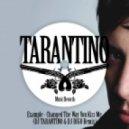 Example - Changed The Way You Kiss Me (DJ TARANTINO & DJ DIGO Remix)