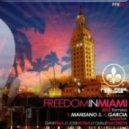 K. Manzano, A. Garcia - Freedom In Miami (Guille Placencia Remix)