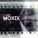 Moxix - Got Me (Original Mix)