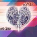 Rave Radio - One Heart One Mind (Krunk! Remix)