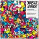 DualState - After Night (Pick Your Poison Remix)