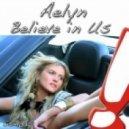 Aelyn - Believe In Us (ProgressiveR Remix)