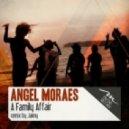 Angel Moraes - A Family Affair (Jaimy Remix)