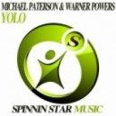 Warner Powers, Michael Paterson - Yolo (Original Club Mix)