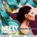 Nelly Furtado - Waiting For The Night (Dj Russi Fix Mash Up)
