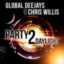 Global Deejays & Chris Willis - Party 2 Daylight (Tony Romera Remix)