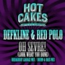 Defkline & Red Polo - Oh Sevre! (Drum & Bass Mix)