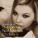 Mickey K - No More Lies (Ondagroove Remix)