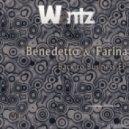 Benedetto & Farina - The Trial (Original Mix)