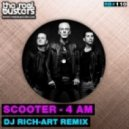 Scooter - 4 AM (DJ Rich-Art Remix)