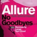 Allure feat. Emma Hewitt - No Goodbyes (Extended)