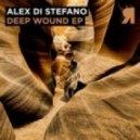 Alex Di Stefano - Deep Wound (Original Mix)