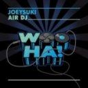 JoeySuki - Air DJ (Original Mix)