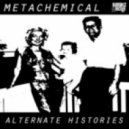 Metachemical - Sometimes She Takes Drugs