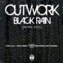 Outwork - Black Rain (Paolo Pellegrino Remix)