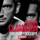Antoine Clamaran feat. Fenja - This Is My Goodbye (Sebastien Benett Remix)