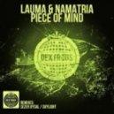 Lauma & Namatria - Piece Of Mind (Original Mix)
