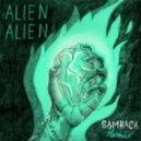 Alien Alien - Sambaca (DJ Athome & Klaus Remix)