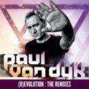 Paul van Dyk feat. Kyau & Albert - Open My Eyes (Kyau & Albert Remix)