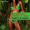 Aria, DJ Ortzy, Mark.M - Party In Miami (Dave Rose Remix)