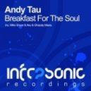Andy Tau - Breakfast For The Soul (Mike Shiver remix)