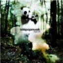 telepopmusik - stop running away