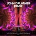 John Drummer - Pause (MiraculuM Pressing Play Mix)