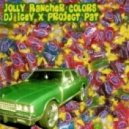 DJ Icey - Jolly Rancher Colors