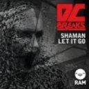 DC BREAKS - Shaman