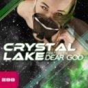 Crystal Lake Feat. Beth - Dear God (Pavex Remix)