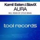 Kamil Esten & SlaviX - Aura (Original Mix)