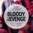 Acida Corporation  - Bloody Revenge (Norbert Davenport & Modus Sollers Remix)