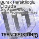 Burak Harsitlioglu - Clouds (Aaron Olson Remix)