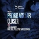Pedro Aguiar - Closer (Juan Deminicis Deep Remix)