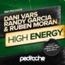 Dani Vars, Randy Garcia, Ruben Moran - High Energy (Energy Sax Mix)